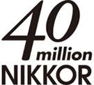 40 milion Nikkor